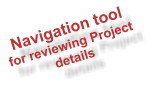 Navigation tool for reviewing Project details