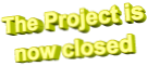 The Project is now closed